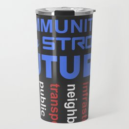 Invest in Detroit Communities for a Strong Future Travel Mug