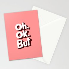Oh, Ok, but... Stationery Cards