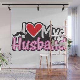 I Love My Husband - Couple Match Wall Mural