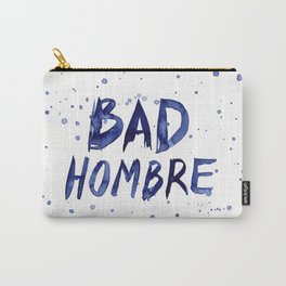 Bad Hombre Typography Watercolor Text Art Carry-All Pouch