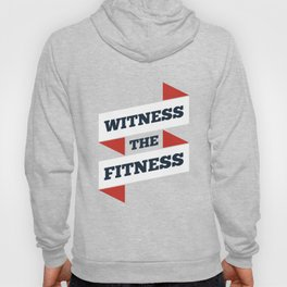 Lab No. 4 - Witness The Fitness Gym Motivational Quotes Poster Hoody
