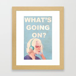 What's Going On? Framed Art Print