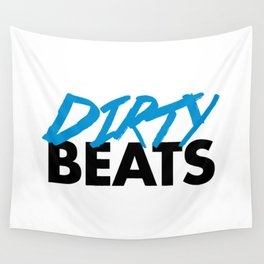 Dirty Beats Rave Quote Wall Tapestry