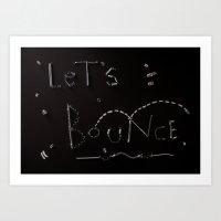 Let's Bounce Art Print
