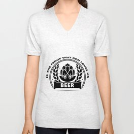 God loves us  - I love beer Unisex V-Neck