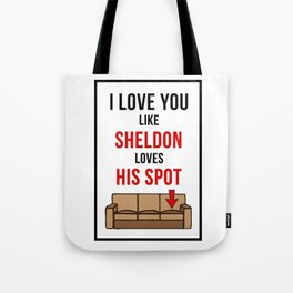 That's my spot! Tote Bag
