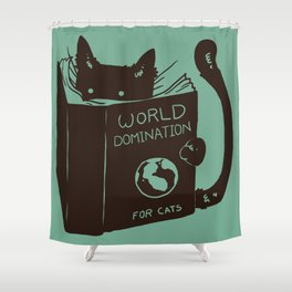 World Domination for Cats (Green) Shower Curtain