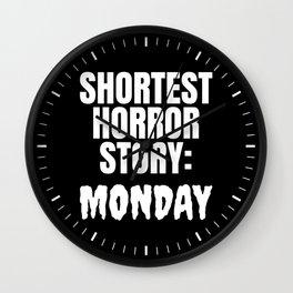 Shortest Horror Story Monday (Black) Wall Clock