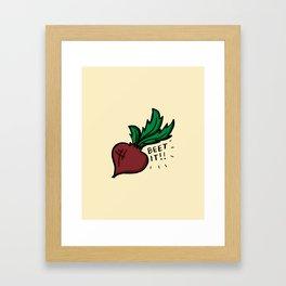 Beet It Framed Art Print