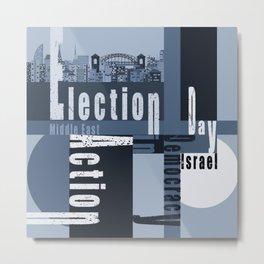 Election Day 3 Metal Print