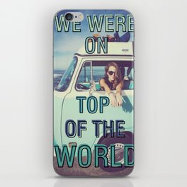 We were on top of the world iPhone Skin