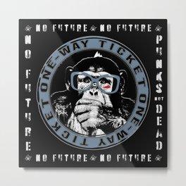 No Future One-Way Ticket 1 Metal Print