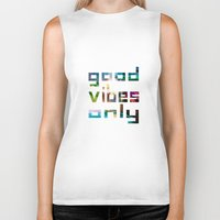 coachella Biker Tanks featuring good vibes only // Coachella by Tosha Lobsinger is my Photographer