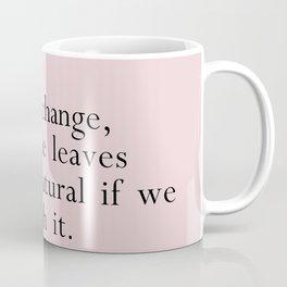 darling fall brings change Coffee Mug