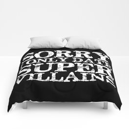 Sorry, I only date super villains! (Inverted) Comforters