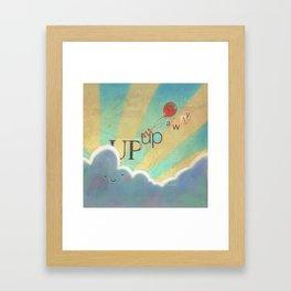 Up Up & Away Framed Art Print
