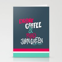john green Stationery Cards featuring Coffee and John Green by Chelsea Herrick