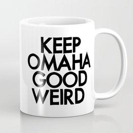 KEEP OMAHA GOOD WEIRD (variant) Coffee Mug