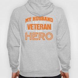 My Husband Is A Veteran He Is My Hero Patriotic Hoody