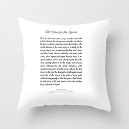The Man In The Arena by Theodore Roosevelt Throw Pillow