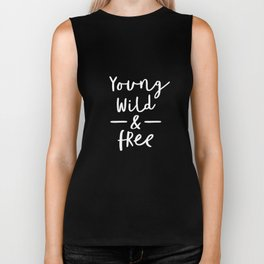 Young Wild and Free black-white typographic poster design modern home decor canvas room wall bedroom Biker Tank