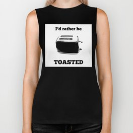 I'd Rather Be Toasted Biker Tank