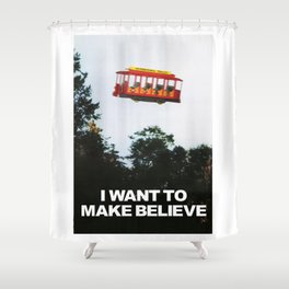 I WANT TO MAKE BELIEVE Fox Mulder x Mister Rogers Creativity Poster Shower Curtain