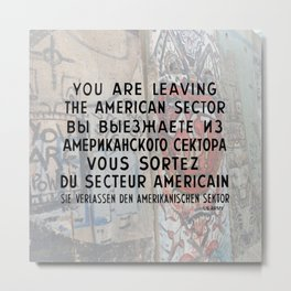 Checkpoint Charlie Signage, Berlin Wall Metal Print