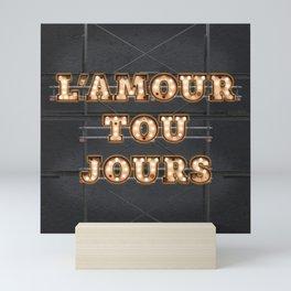 L'Amour tou Jours Mini Art Print