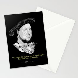 King Henry VIII Quote Stationery Cards
