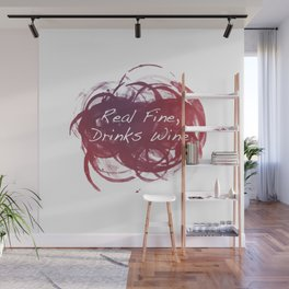 Real Fine, Drinks Wine Wall Mural