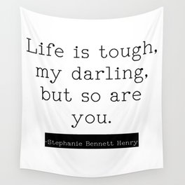Life is Tough Wall Tapestry