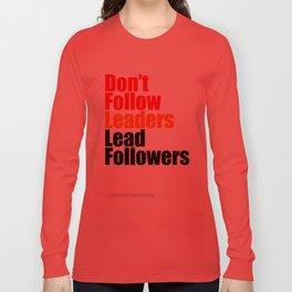 2010 - Don't Follow Leaders Lead Followers (White) Long Sleeve T-shirt