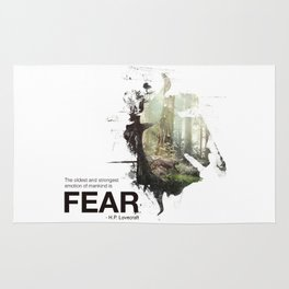 """The oldest and strongest emotion of mankind is FEAR."" Rug"