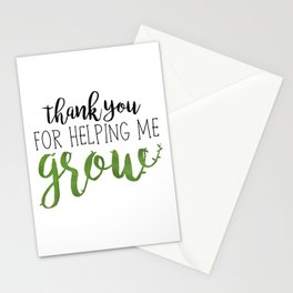 Thank You For Helping Me Grow Stationery Cards