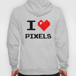 I Love Pixels, pixel heart, gamer, geek, nerd Hoody