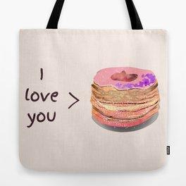 I love you more than cronuts Tote Bag