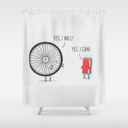 I will, I can Shower Curtain