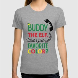 Buddy The Elf, What's Your Favorite Color? T-shirt