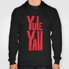 Yule Y'all Hoody