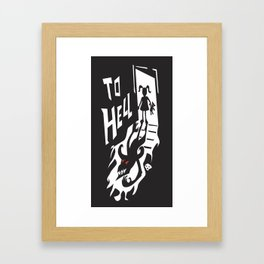 to hell Framed Art Print