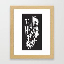 to hell Framed Art Print