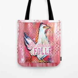 La Poule Folle (The Mad Hen) Tote Bag