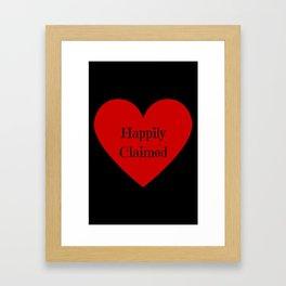 Happily Claimed Framed Art Print