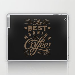 The Best Morning Coffee Laptop & iPad Skin