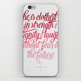 She Is Clothed Proverbs 31 25 iPhone Skin
