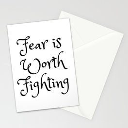 Fear is Worth Fighting Stationery Cards