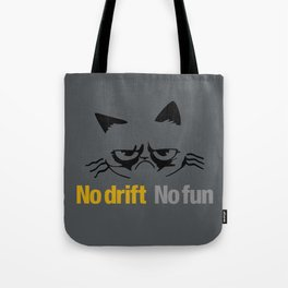 No drift No fun v1 HQvector Tote Bag