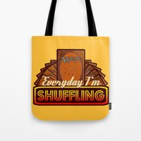 magic the gathering Tote Bags featuring Everyday I'm Shuffling (No Dice Version)  |  Magic The Gathering by Silvio Ledbetter
