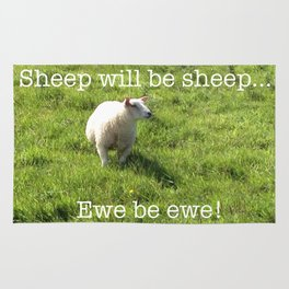 Sheep | Ewe Be Ewe! | Motivational | Humour | Humor Rug